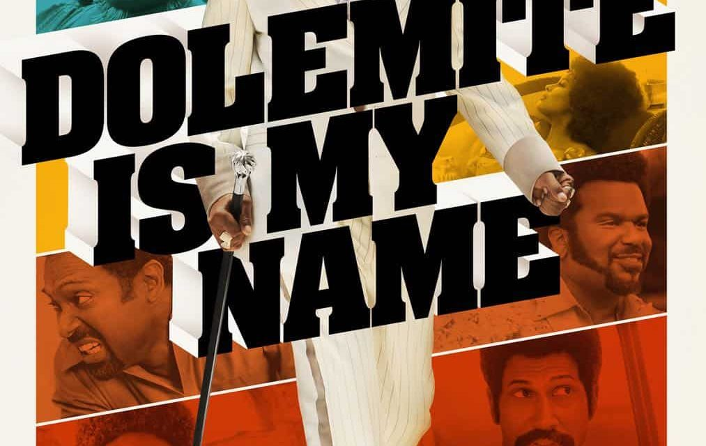 Dolemite Is My Name – Laugh Until Your Stomach Hurts